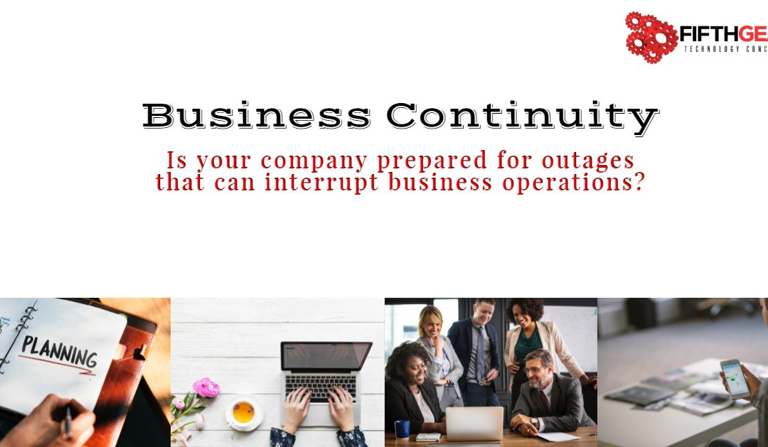 Business Continuity — what it is, and how you can achieve it!